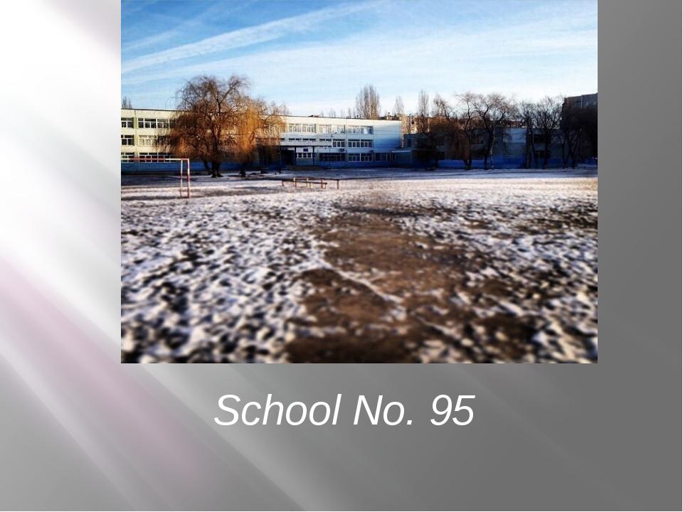 School No. 95