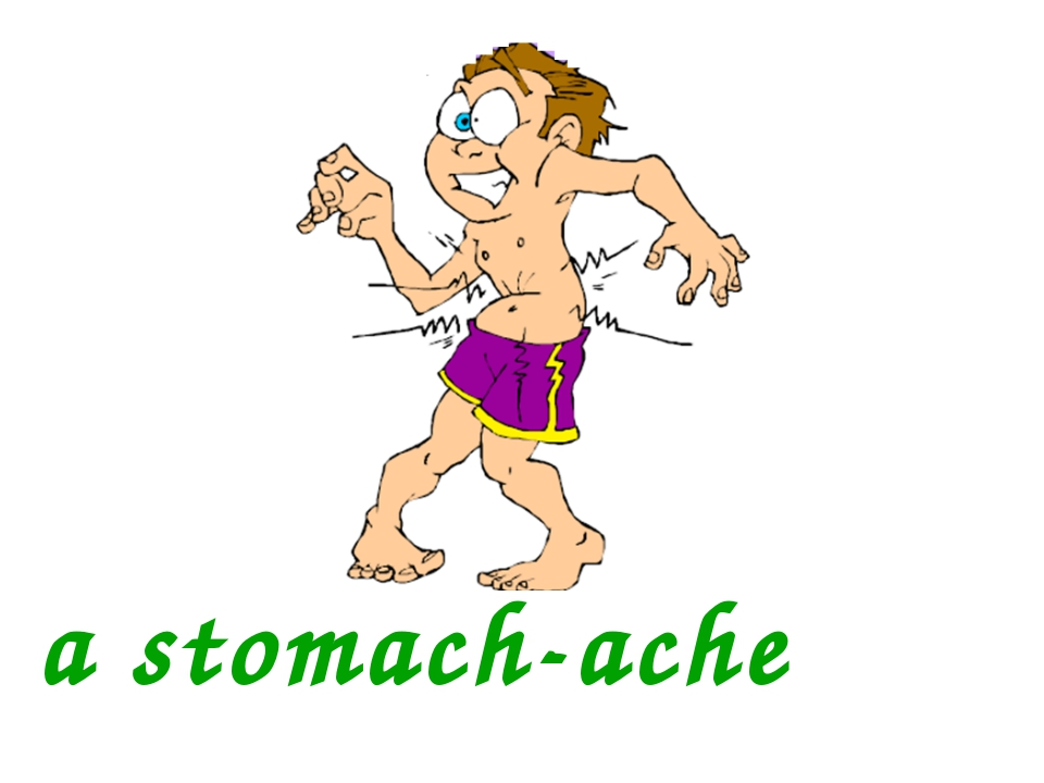 a stomach-ache