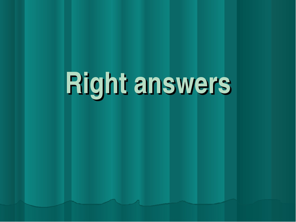 Right answers