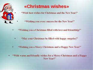 "«Christmas wishes» ""Wish best wishes for Christmas and the New Year!"" ""Wishin"