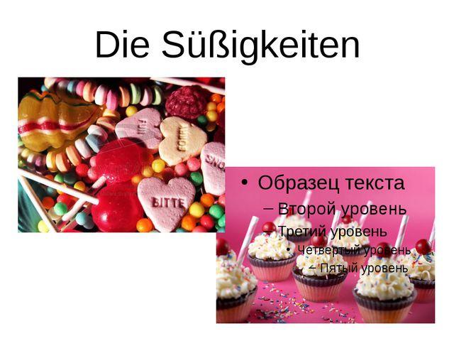 Die Süßigkeiten