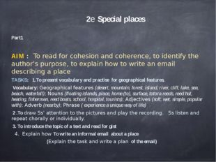 2e Special places Part1 AIM : To read for cohesion and coherence, to identif