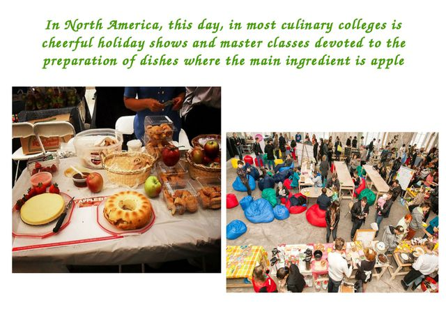 In North America, this day, in most culinary colleges is cheerful holiday sho...