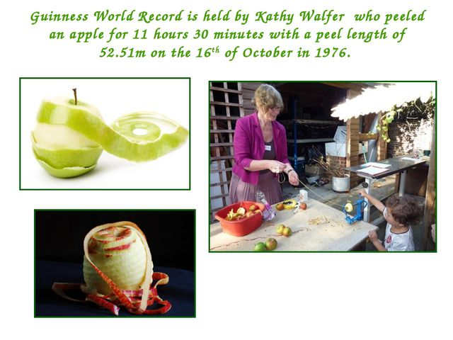 Guinness World Record is held by Kathy Walfer who peeled an apple for 11 hour...