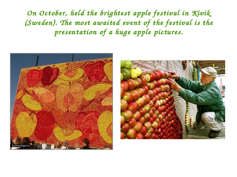 On October, held the brightest apple festival in Kivik (Sweden). The most awa...