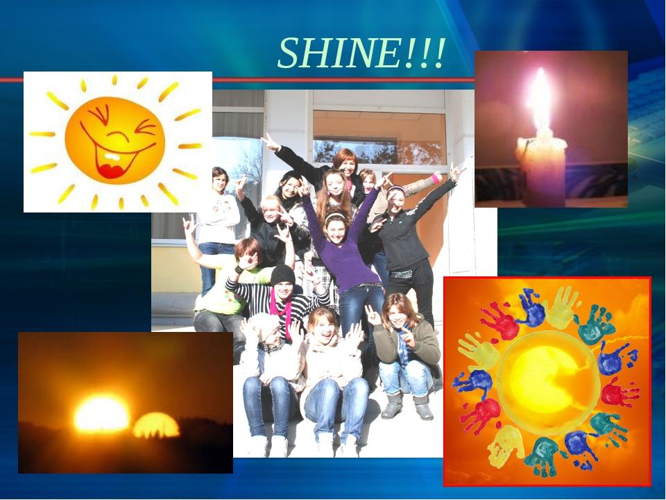 SHINE!!!