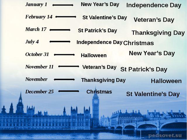 January 1 February 14 March 17 July 4 October 31 November 11 November Decembe...