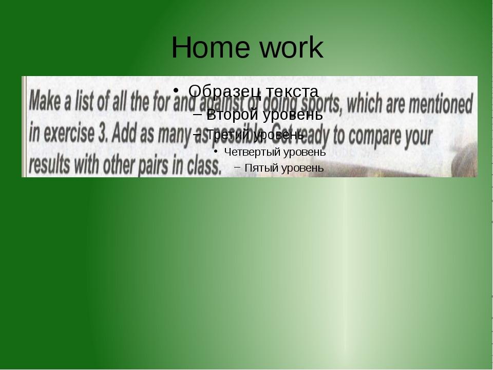 Home work