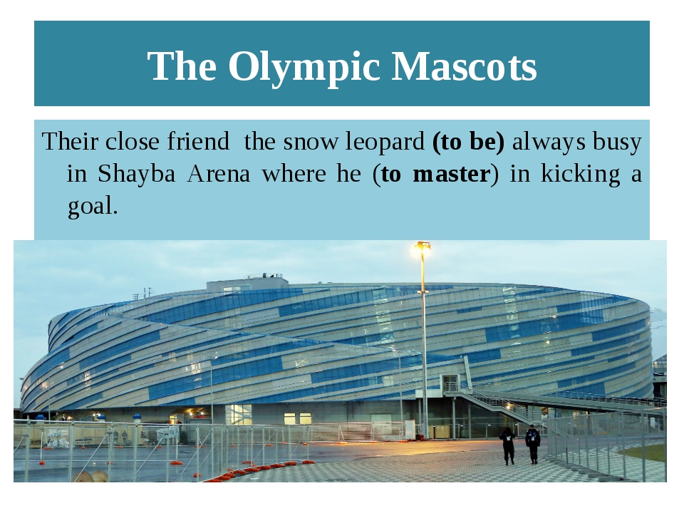 The Olympic Mascots Their close friend the snow leopard (to be) always busy i...