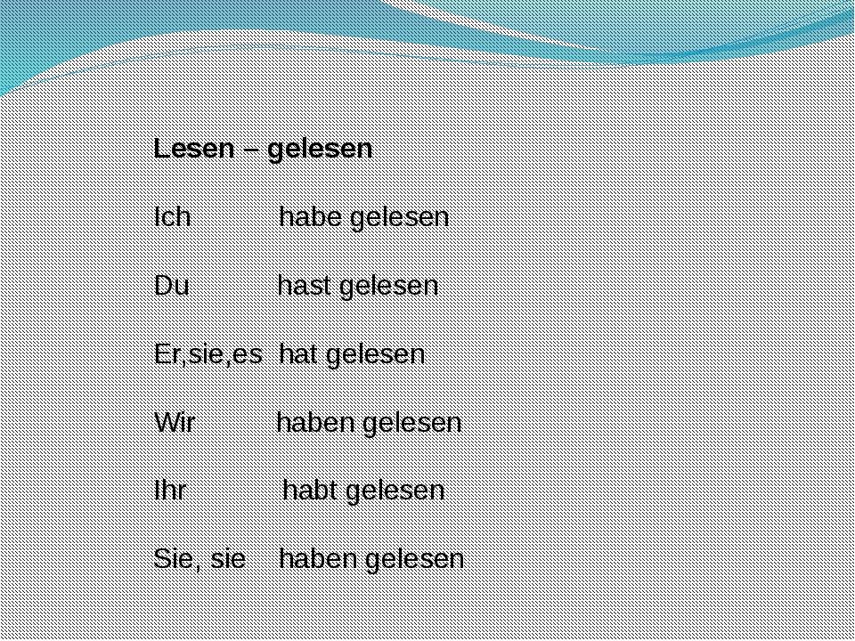 C sein спрягаются: Глаголы, указывающие на изменение в состоянии: aufstehen,...