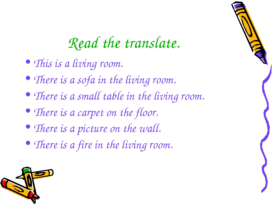 Read the translate. This is a living room. There is a sofa in the living room...