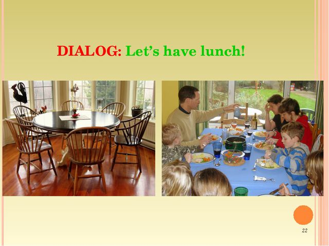 DIALOG: Let's have lunch! *