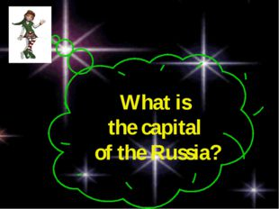 What is the capital of the Russia?