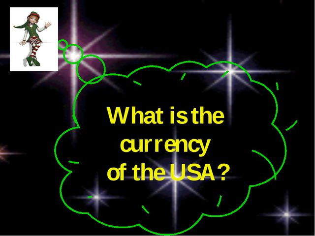 What is the currency of the USA?