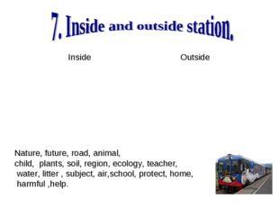 Nature, future, road, animal, child, plants, soil, region, ecology, teacher,