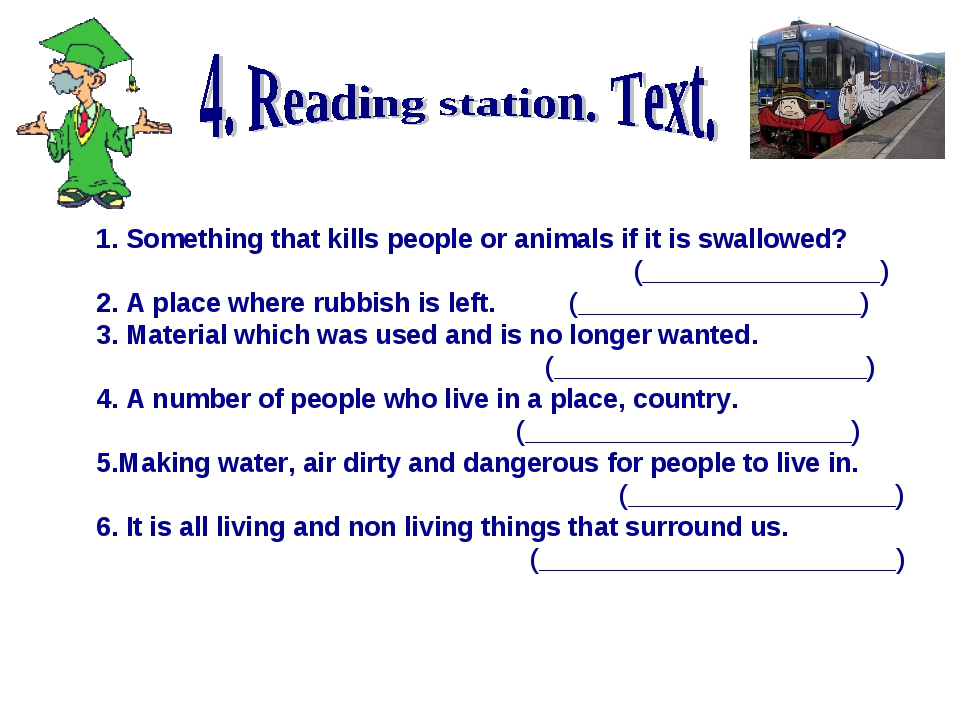 1. Something that kills people or animals if it is swallowed? (______________...