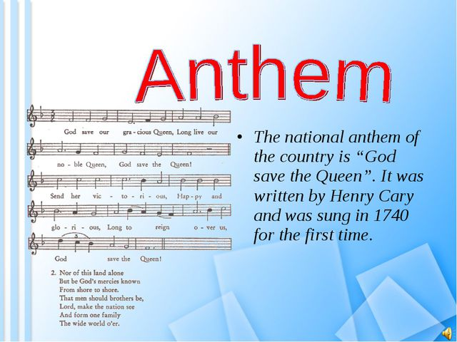 "The national anthem of the country is ""God save the Queen"". It was written by..."