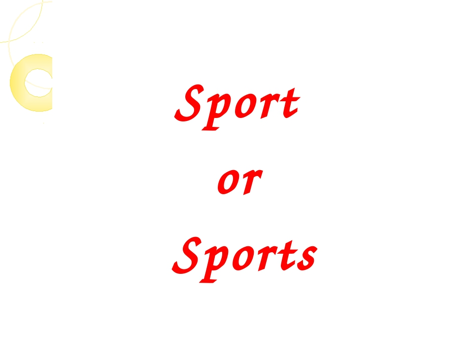 Sport or Sports
