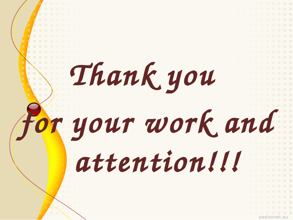 Thank you for your work and attention!!!