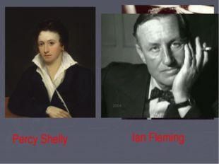 Percy Shelly Ian Fleming