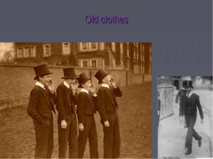 Old clothes