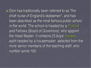 """Eton has traditionally been referred to as """"the chief nurse of England's stat"""
