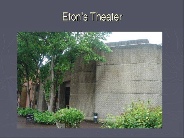 Eton's Theater