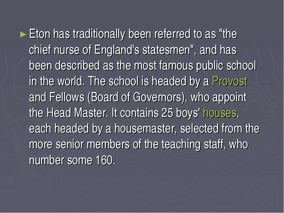 """Eton has traditionally been referred to as """"the chief nurse of England's stat..."""