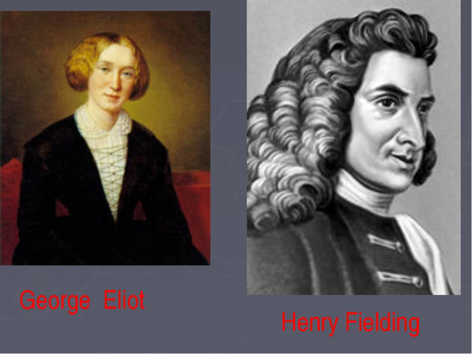 George Eliot Henry Fielding