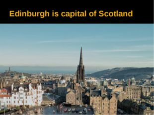 Edinburgh is capital of Scotland