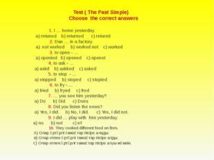 The keys : 1.b 2.c 3.b 4.c 5.a 6.a 7.b 8.a 9.b 10.b