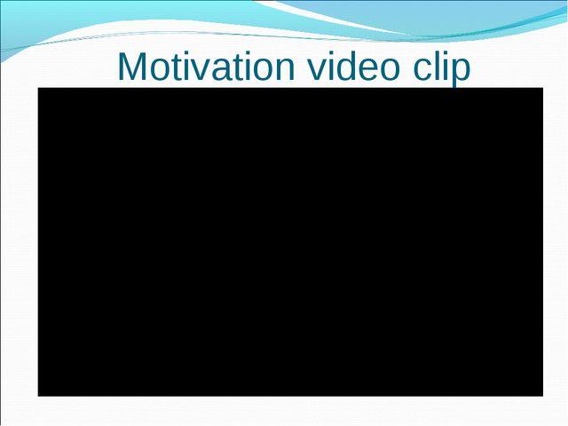 Motivation video clip