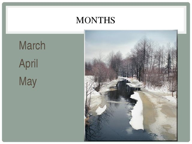 MONTHS March April May
