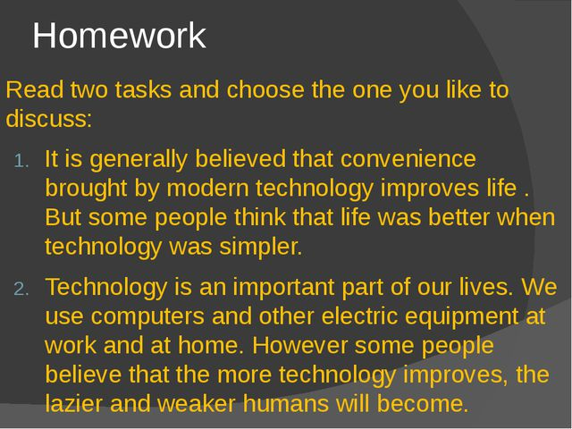 Homework Read two tasks and choose the one you like to discuss: It is general...