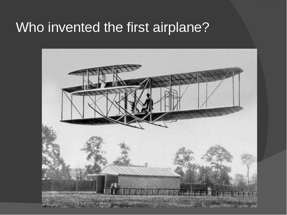 Who invented the first airplane?