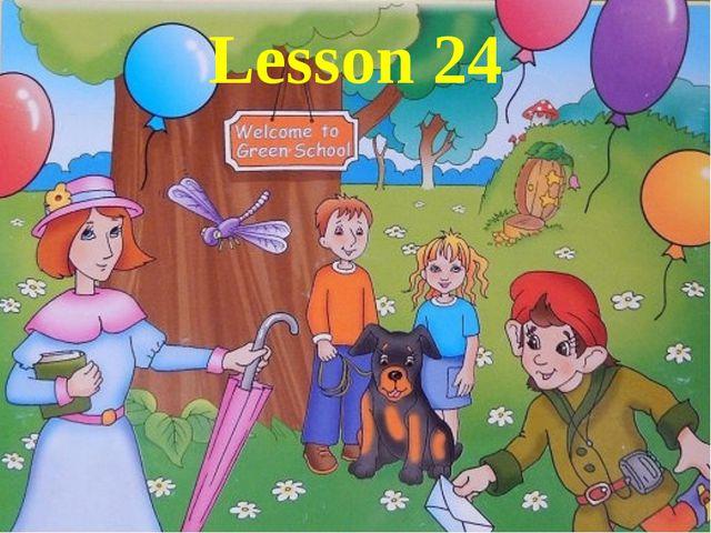 Lesson 24