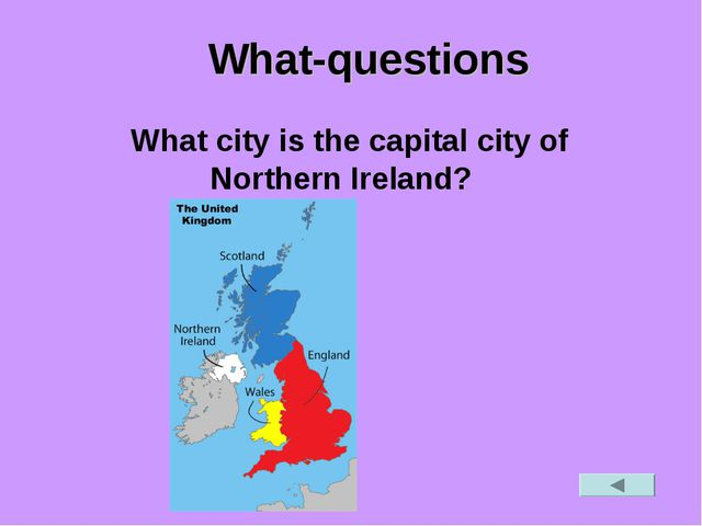 What-questions What city is the capital city of Northern Ireland?