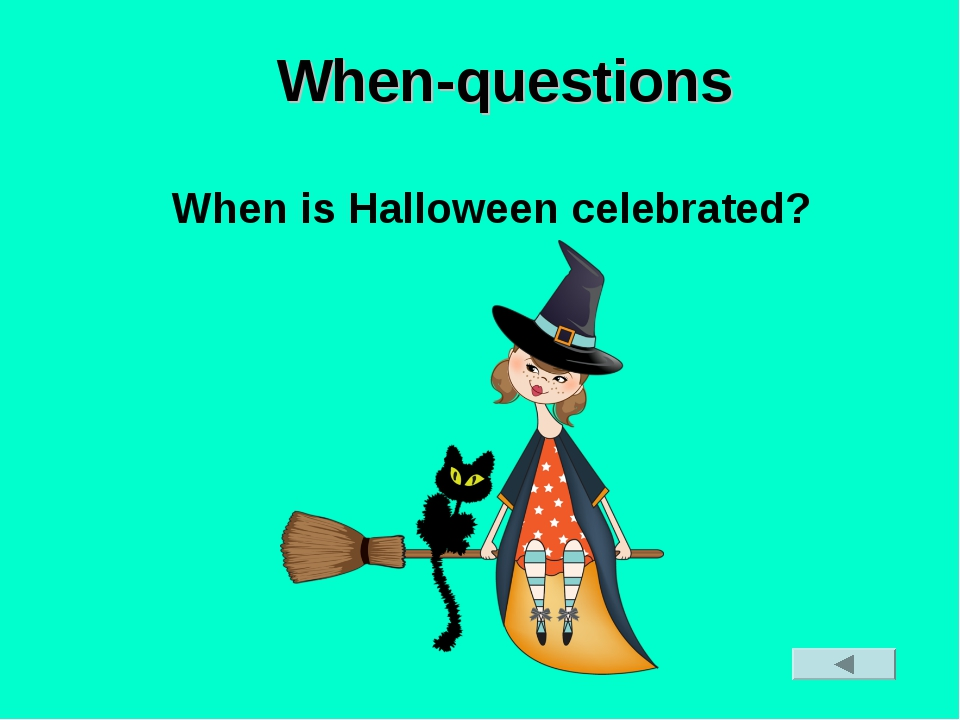 When-questions When is Halloween celebrated?