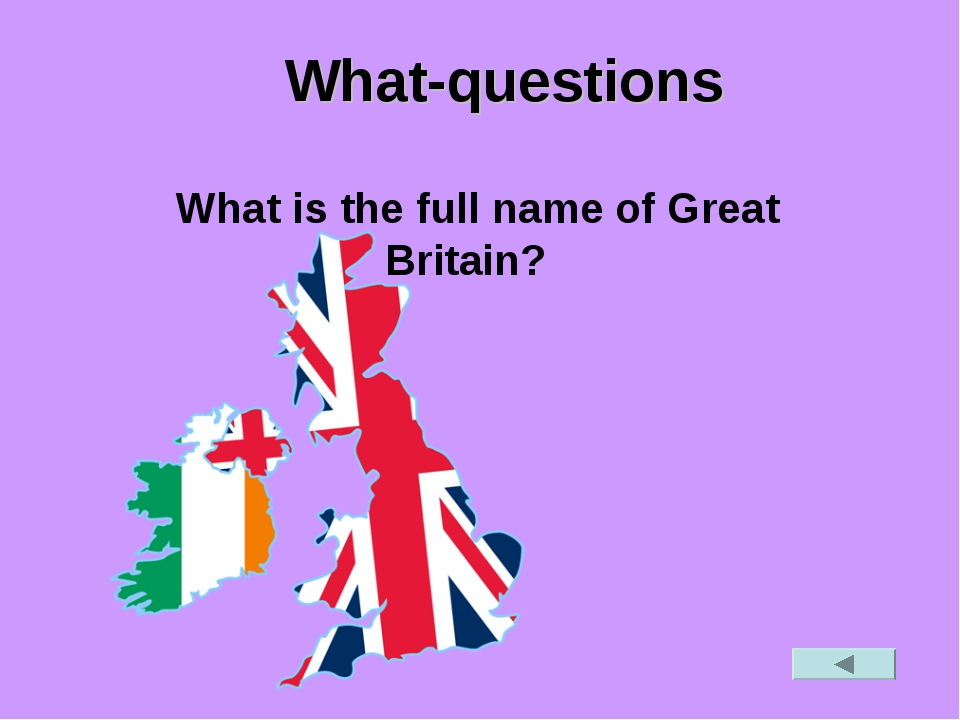 What-questions What is the full name of Great Britain?