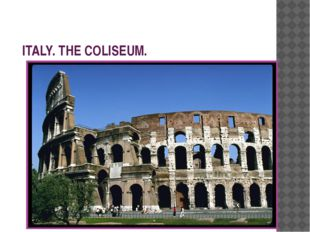 ITALY. THE COLISEUM.