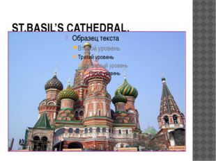 ST.BASIL'S CATHEDRAL.