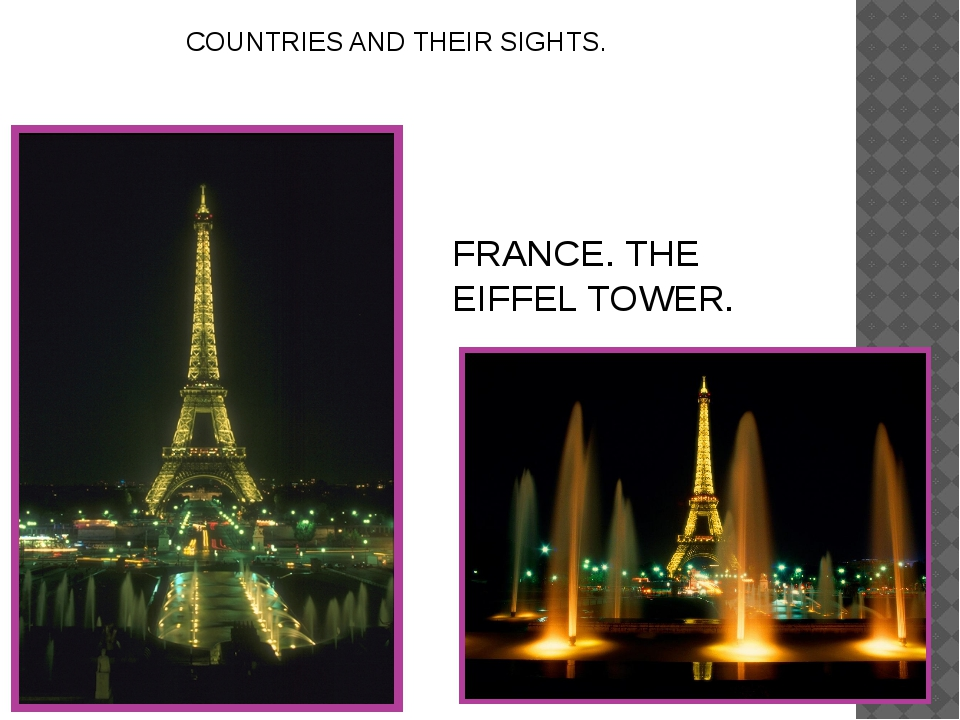 COUNTRIES AND THEIR SIGHTS. FRANCE. THE EIFFEL TOWER.