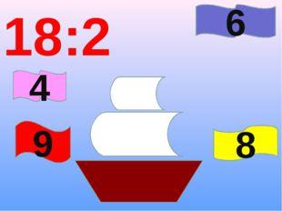 18:2 9 6 8 4