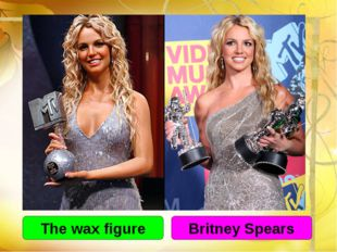 The wax figure Britney Spears
