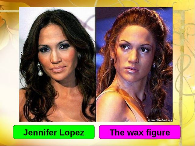 Jennifer Lopez The wax figure
