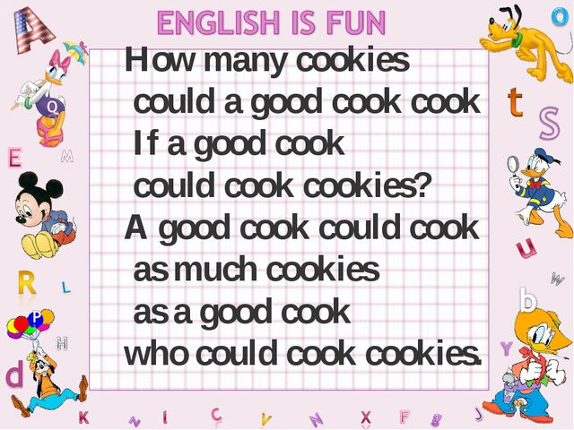 How many cookies could a good cook cook If a good cook could cook cookies? A...