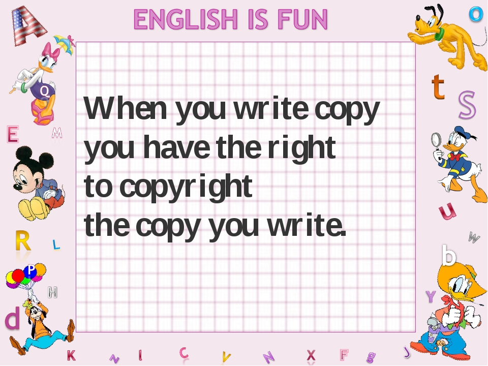 When you write copy you have the right to copyright the copy you write.