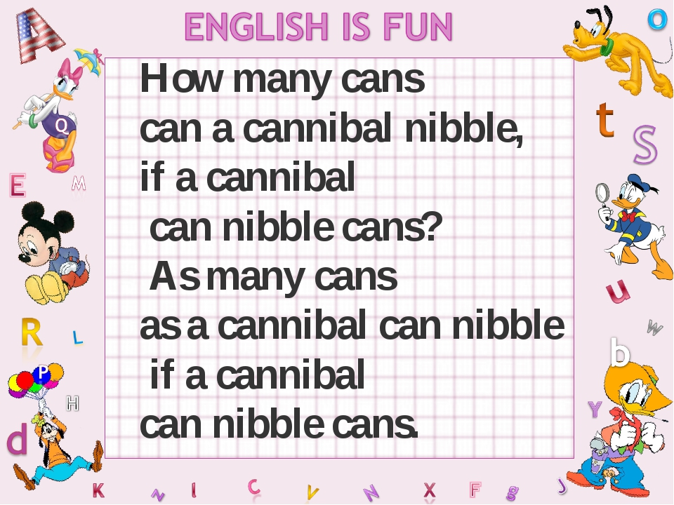 How many cans can a cannibal nibble, if a cannibal can nibble cans? As many c...