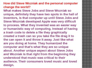 How did Steve Wozniak and the personal computer change the world? What makes
