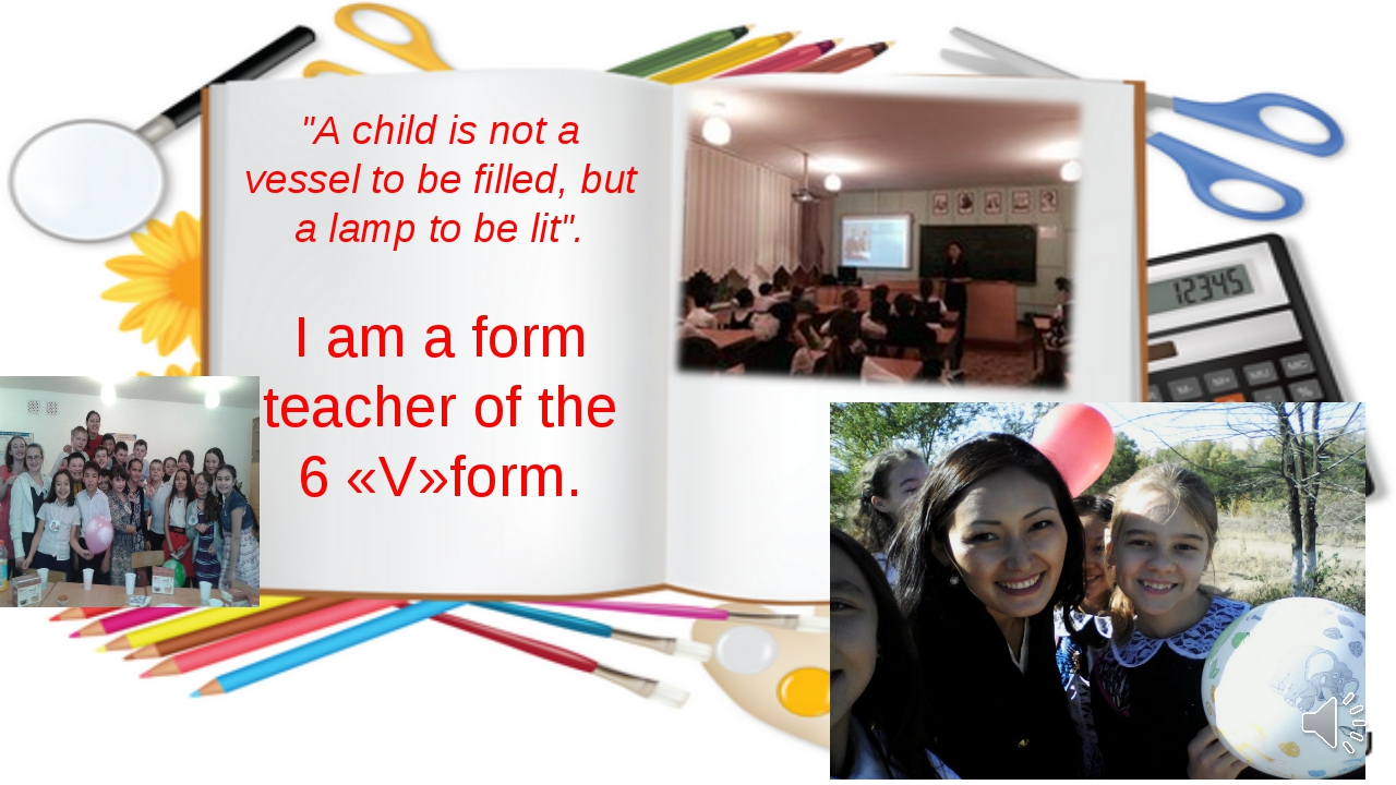 """""""A child is not a vessel to be filled, but a lamp to be lit"""". I am a form tea..."""